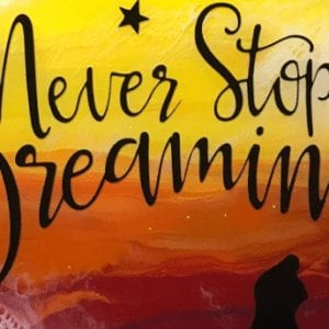 Never Stop Dreaming1