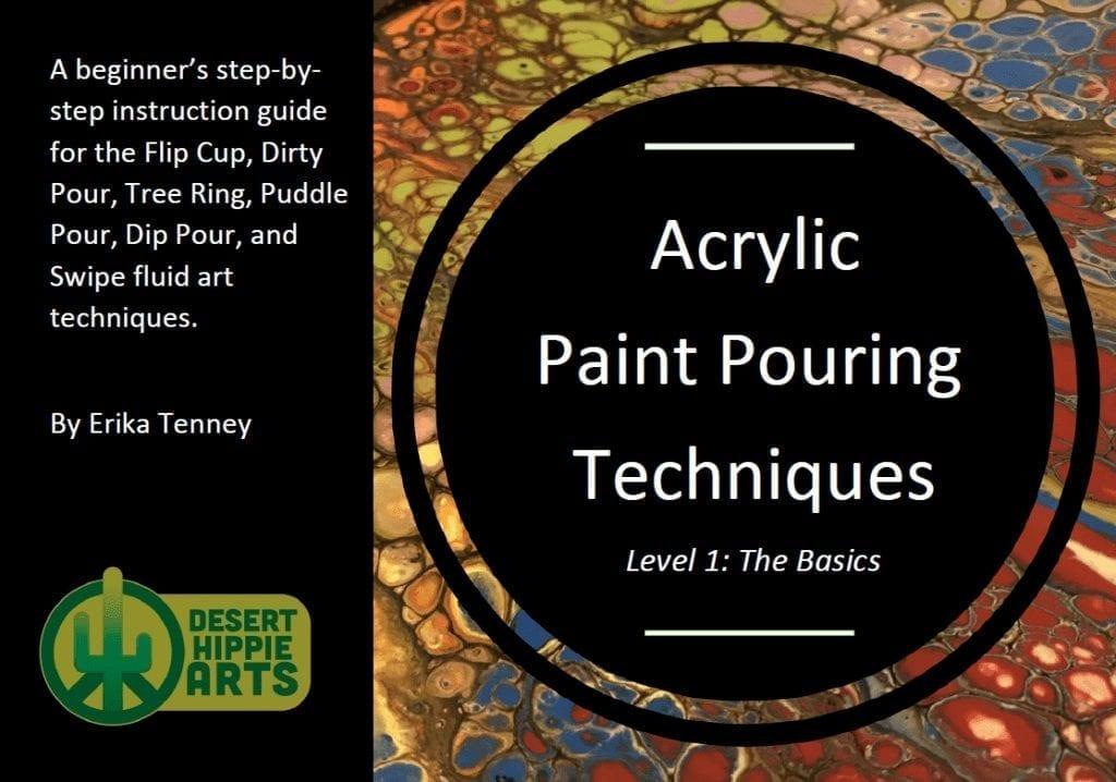 Acrylic Paint Pouring Techniques
